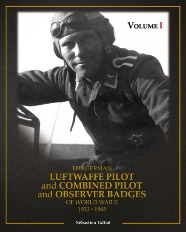 Fachbuch, Sebastian Talbot, The German Luftwaffe Pilot and Combined Pilot and Observer 1933-1945 - Militaria-Berlin